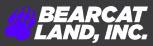 Bearcat Land, Inc